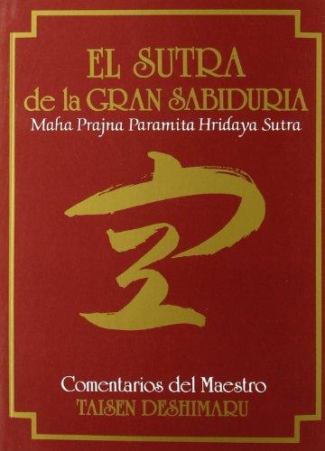 9788485639816: Sutra de la Gran Sabiduría, El. (Hannya Shingyo)