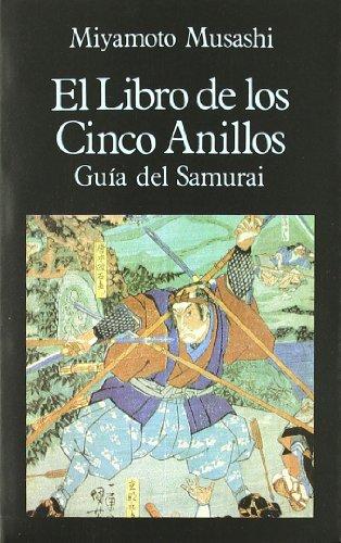 9788485639854: El Libro de los Cinco Anillos. Guía del Samurai (Libros de los Malos Tiempos)