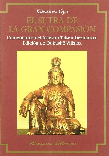 9788485639892: Sutra de la Gran Compasión, El (Kannon Gyo)