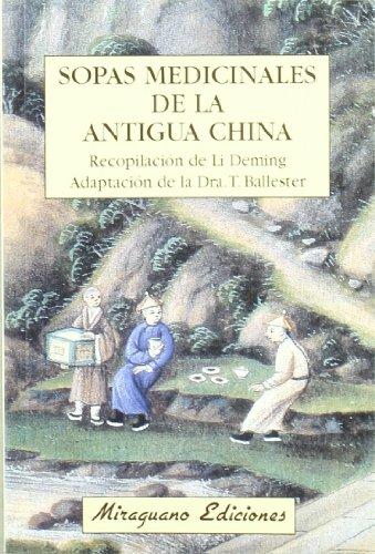 9788485639991: Sopas Medicinales de la Antigua China