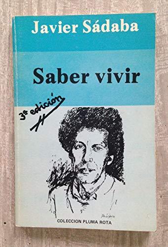 9788485641321: Saber vivir