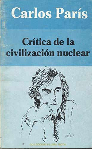 9788485641475: Crítica de la civilización nuclear