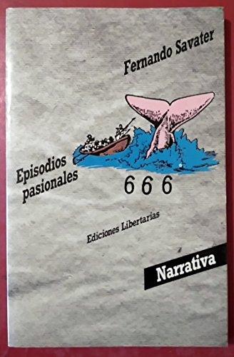 9788485641932: Episodios pasionales (Ensayo)
