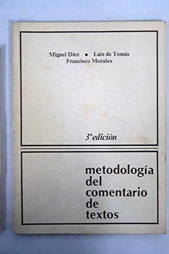 9788485652020: METODOLOGIA PARA EL COMENTARIO DE LA ESTRUCTURA Y CONTENIDO DE UN TEXTO.