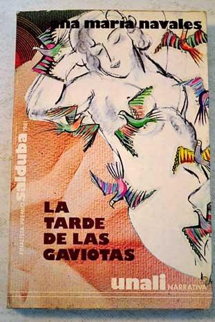 9788485656257: La tarde de las gaviotas (Unali-Narrativa)