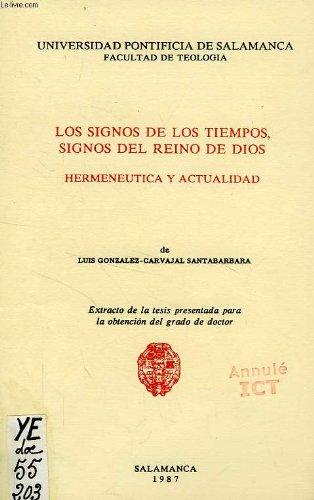 9788485664283: Los signos de los tiempos, signos del reino de dios, hermeneutica y actualidad