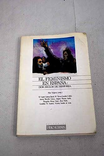 9788485691470: El Feminismo en España: Dos siglos de historia (Spanish Edition)