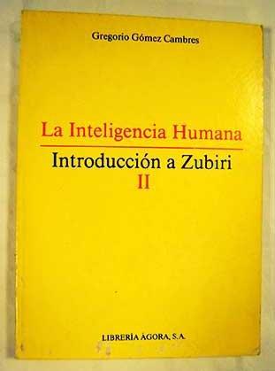 9788485698233: La inteligencia humana (Introduccion a Zubiri) (Spanish Edition)