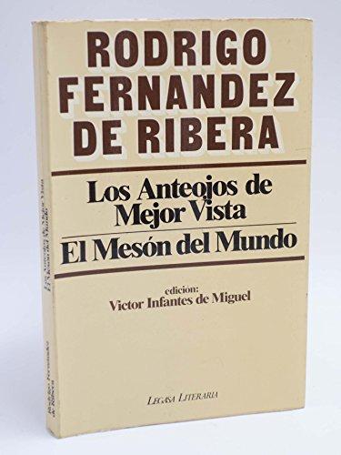 9788485701025: Los anteojos de mejor vista ; El mesón del mundo (Legasa literaria) (Spanish Edition)