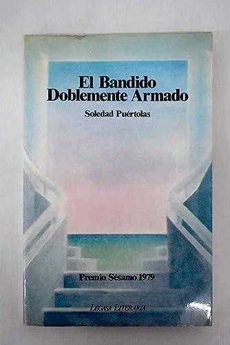 9788485701063: El bandido doblemente armado (Legasa literaria) (Spanish Edition)