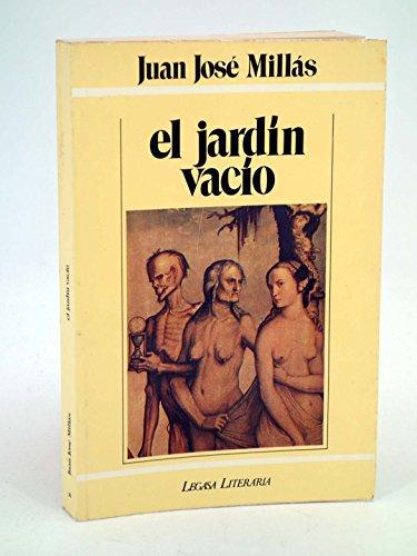 9788485701339: El jard,n vac,o (Legasa literaria)