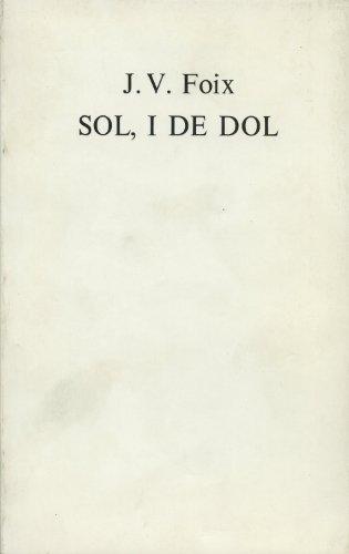 9788485704606: Sol, i de dol (Obra Poètica de J.V.Foix,Minor)