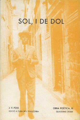 9788485704682: Sol, i de dol (Obra Poètica de J.V.Foix)