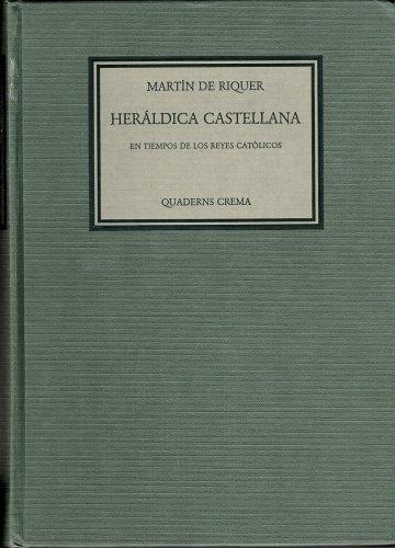9788485704927: Heráldica castellana en tiempos de los reyes católicos (Biblioteca filológica) (Spanish Edition)