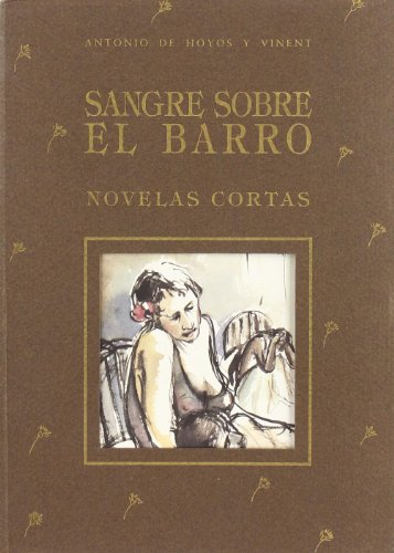 9788485707188: Sangre sobre el barro: Paisajes patológicos (Clan) (Spanish Edition)