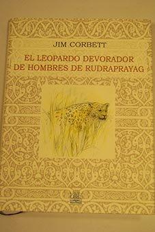 9788485707393: El leopardo devorador de hombres de Rudrapratag