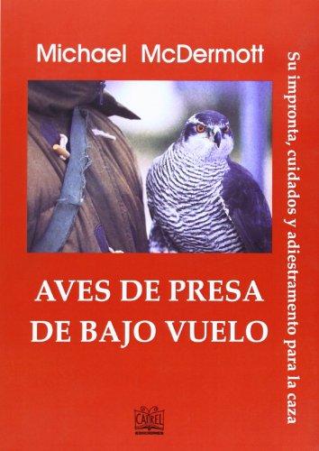9788485707621: AVES DE PRESA DE BAJO VUELO