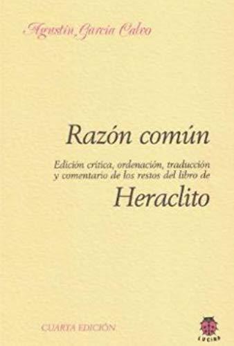 9788485708246: Razón común. Heraclito