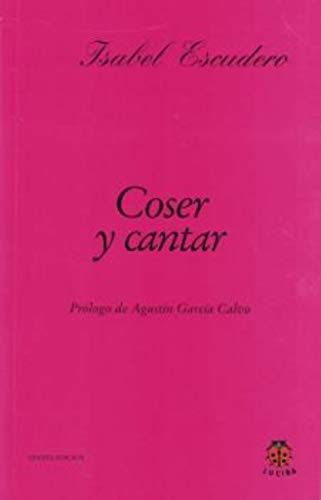 9788485708369: Coser y cantar (Spanish Edition)