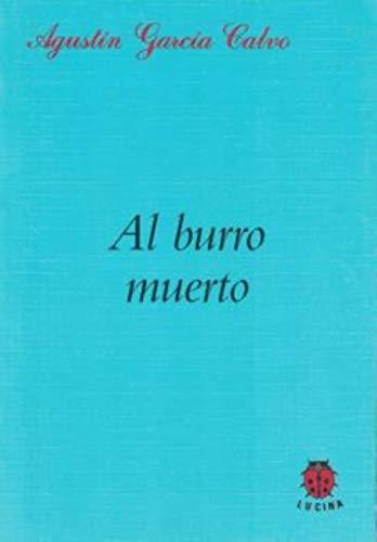 9788485708529: Al burro muerto