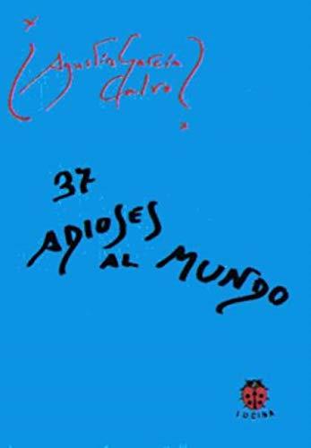 37 Adioses al mundo: Agustín García Calvo