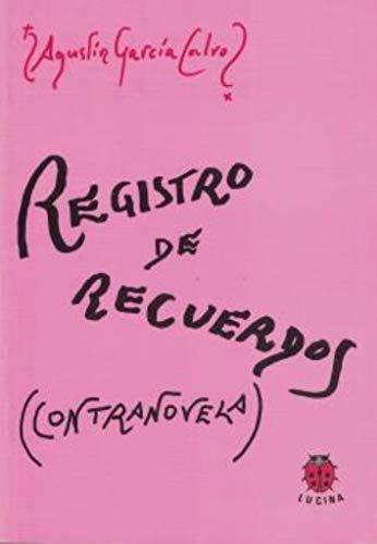 9788485708628: Registro de Recuerdos: Contranovela