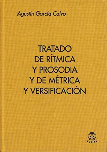 9788485708710: Tratado De Ritmica Y Prosodia Y De Metrica Y Versificacion