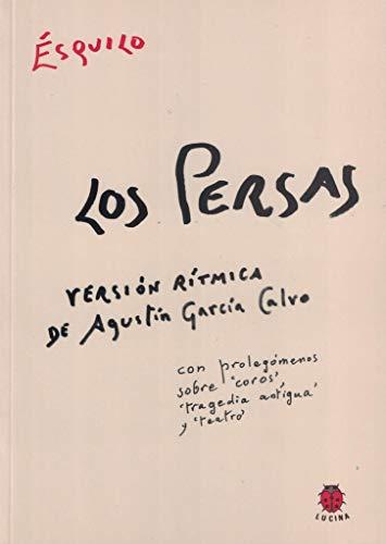 9788485708833: PERSAS, LOS. VERSION RITMICA DE AGUSTIN GARCIA CALVO