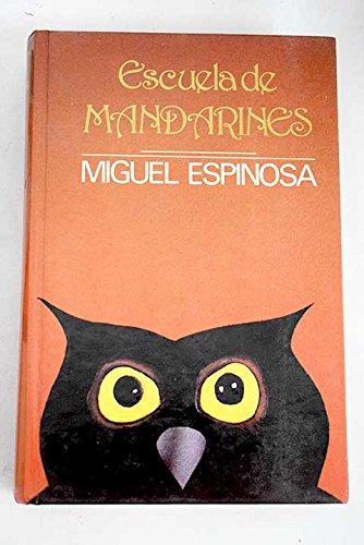 9788485709168: Escuela de mandarines (Papeles literarios)