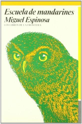 9788485709588: Escuela de mandarines (Papeles literarios)
