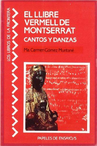 9788485709892: Llibre vermell de Montserrat (Papeles de ensayo)