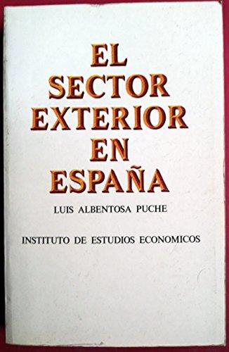 El sector exterior en España: Albentosa Puche,Luis