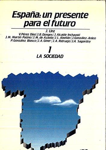 9788485719419: España: Un presente para el futuro (Colección Tablero) (Spanish Edition)