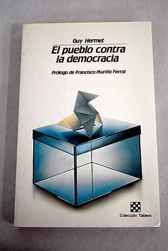 9788485719846: El pueblo contra la democracia