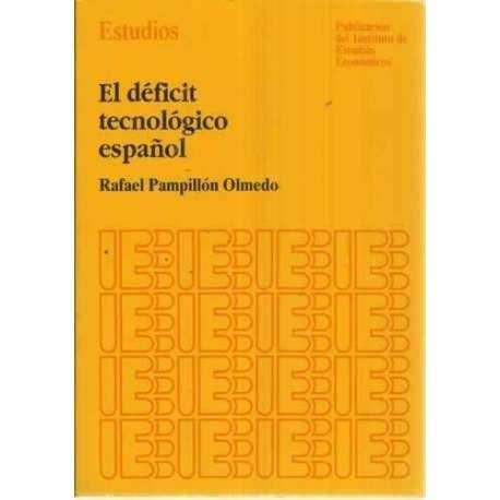 9788485719938: El déficit tecnológico español (Estudios)