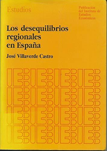 Los desequilibrios regionales en Espana: Jose Villaverde Castro