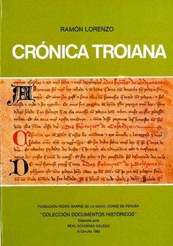 9788485728466: Cronica troiana: Introduccion e texto (Coleccion Documentos historicos)