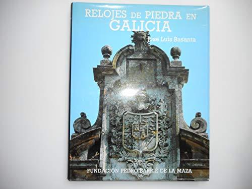 9788485728558: Relojes de piedra en Galicia (Catalogación Arqueológica y Artística de Galicia)