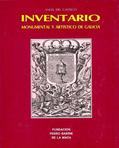 9788485728626: Inventario de la riqueza monumental y artística de Galicia (Serie catalogación arqueológica y artística del Museo de Pontevedra) (Spanish Edition)
