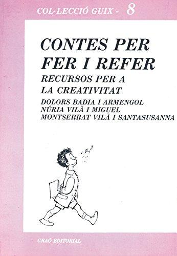 9788485729197: Contes per fer i refer: 008 (Biblioteca De Guix)