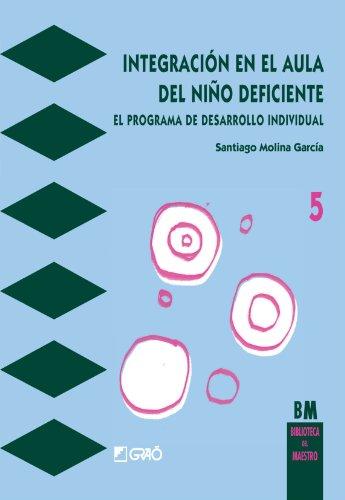 9788485729685: Integración En El Aula Del Niño Deficiente: 005 (Bm - Castella)
