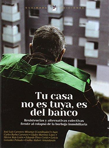Tu casa no es tuya es del: Carretero Miramar, Jose