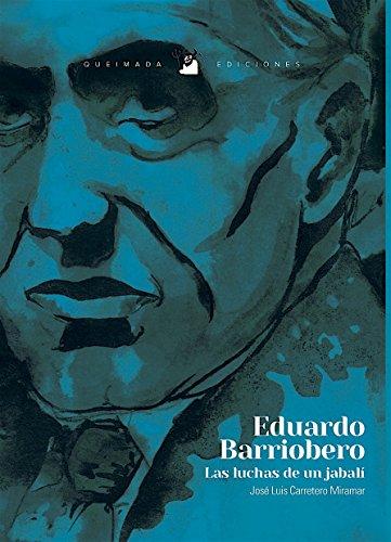 EDUARDO BARRIOBERO: CARRETERO MIRAMAR, JOSE