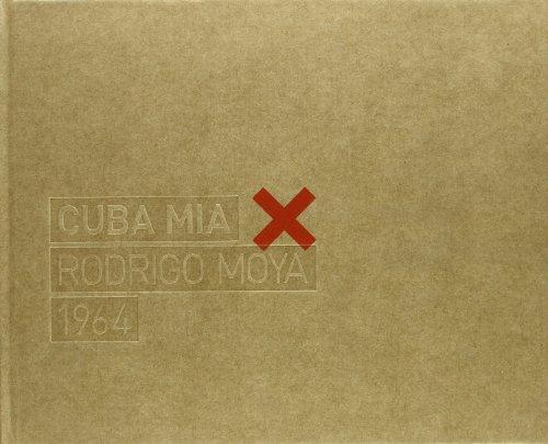 9788485736447: CUBA MIA RODRIGO MOYA 1964 (Casa Amèrica)
