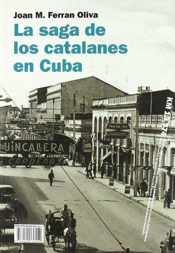 9788485736454: La saga de los catalanes en Cuba