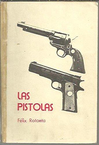 9788485741083: Las pistolas (Spanish Edition)
