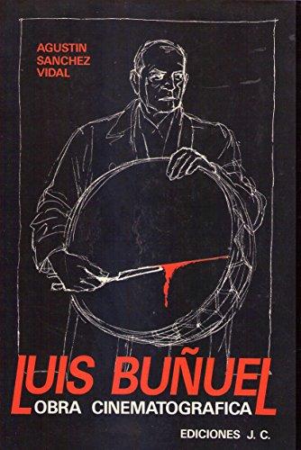 9788485741267: Luis buñuel (Colección Directores de cine)