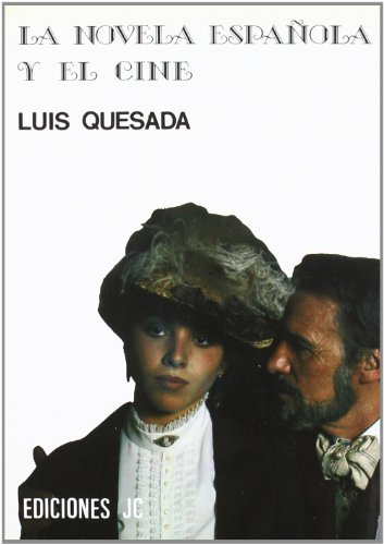 9788485741342: La novela espanola y el cine / The Spanish novel and film (Colección Imágenes) (Spanish Edition)