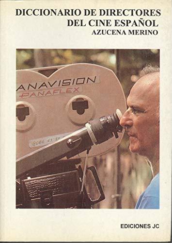 9788485741915: Diccionario de directores de cine español