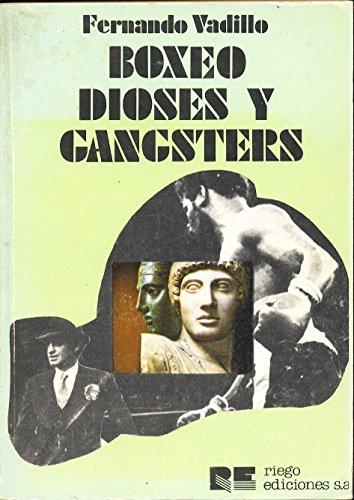 9788485759101: boxeo,_dioses_y_gangsters